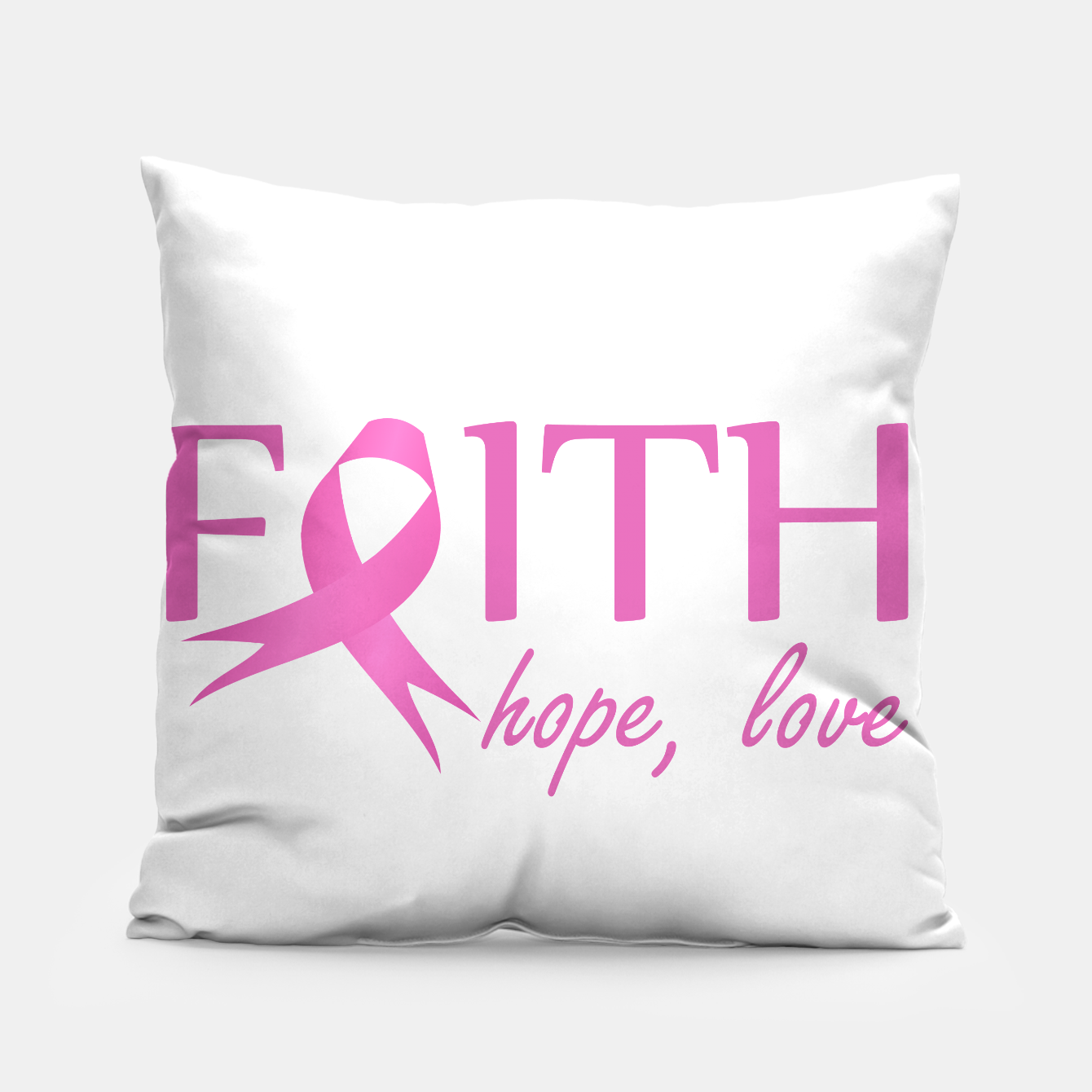 Image of Faith,hope, love- Pink ribbon to symbolize breast cancer awareness Pillow - Live Heroes