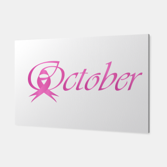 Thumbnail image of Word October with pink ribbon that stand for breast cancer awareness month Canvas, Live Heroes