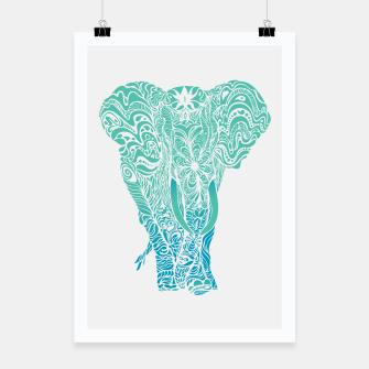 Thumbnail image of Not a circus turquoise elephant by #Bizzartino Poster, Live Heroes