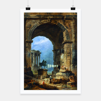 Thumbnail image of Capriccio of Roman Ruins and a Statue of Marcus Aurelius by Hubert Robert Poster, Live Heroes