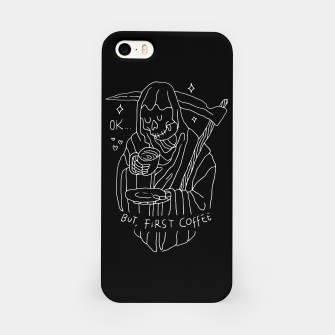 Miniatur OK, But First Coffee iPhone Case, Live Heroes