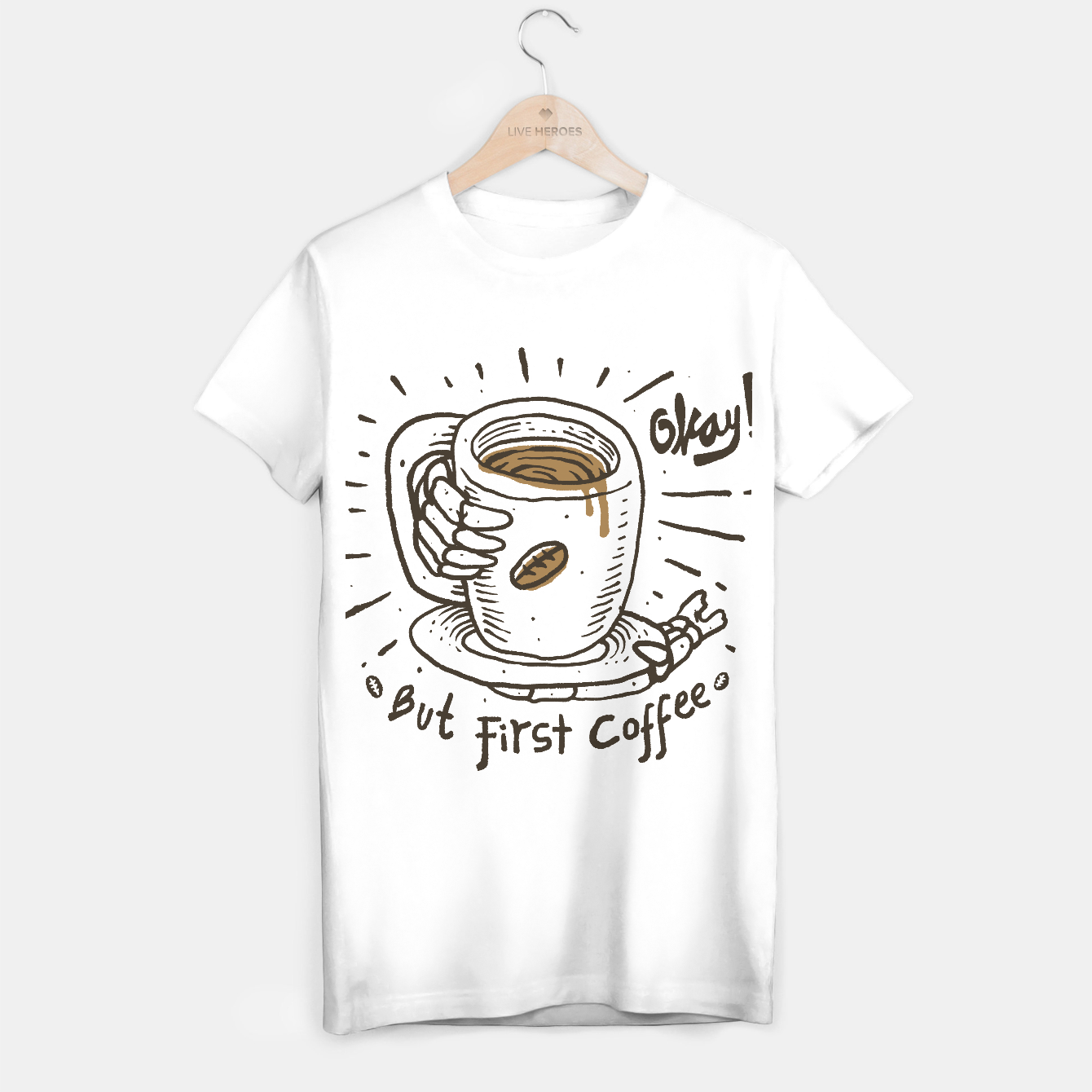 Foto Okay! But First Coffee T-shirt regular - Live Heroes