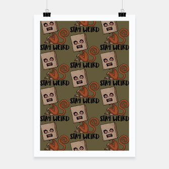 Thumbnail image of Stay Weird Sack Monkey Pattern Poster, Live Heroes