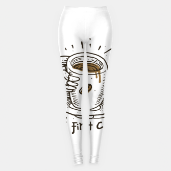 Okay! But First Coffee Leggings miniature