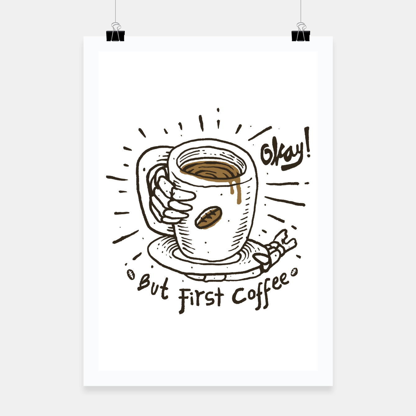 Foto Okay! But First Coffee Poster - Live Heroes