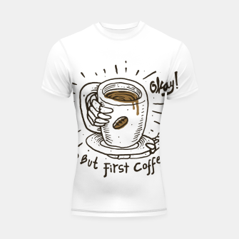 Thumbnail image of Okay! But First Coffee Shortsleeve rashguard, Live Heroes