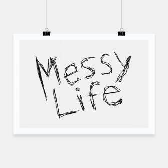 Miniatur Messy Life Phrase Motif Typographic Drawing Poster, Live Heroes