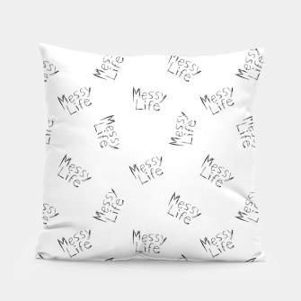 Miniatur Messy Life Phrase Motif Typographic Pattern Pillow, Live Heroes