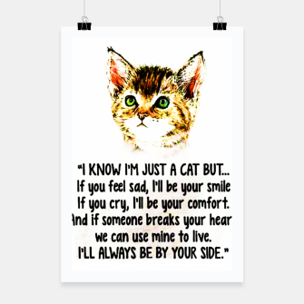 Thumbnail image of Cats Quotes Love My Cat  Poster, Live Heroes