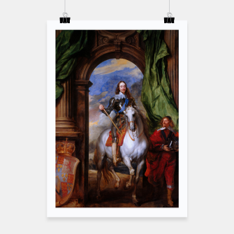 Miniatur Charles I with riding master M. de St Antoine by Anthony van Dyck Poster, Live Heroes