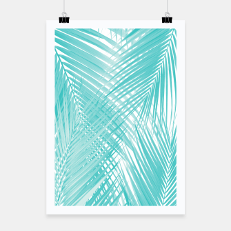 Soft Turquoise Palm Leaves Dream - Cali Summer Vibes #3 #tropical #decor #art Plakat miniature
