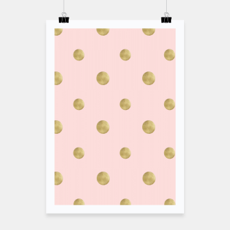 Miniaturka Happy Polka Dots Gold on Blush #1 #decor #art  Plakat, Live Heroes