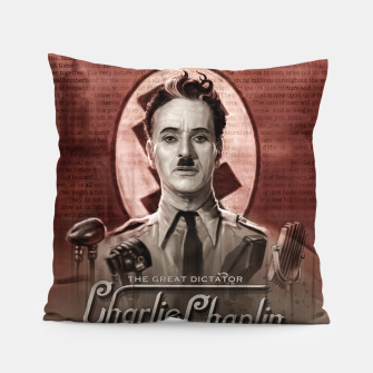 Charlie Chaplin - Great Dictator Pillow thumbnail image