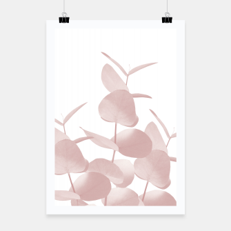 Thumbnail image of Eucalyptus Leaves Blush White #1 #foliage #decor #art Plakat, Live Heroes