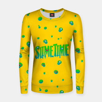 Slime Time Typo Funny Monster Illustration Frauen sweatshirt obraz miniatury