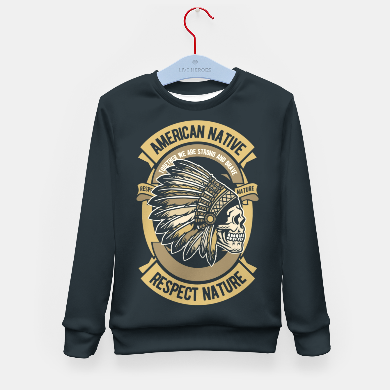 Image of AMERICAN NATIVE - Together we are Strong & Brave Kid's sweater - Live Heroes