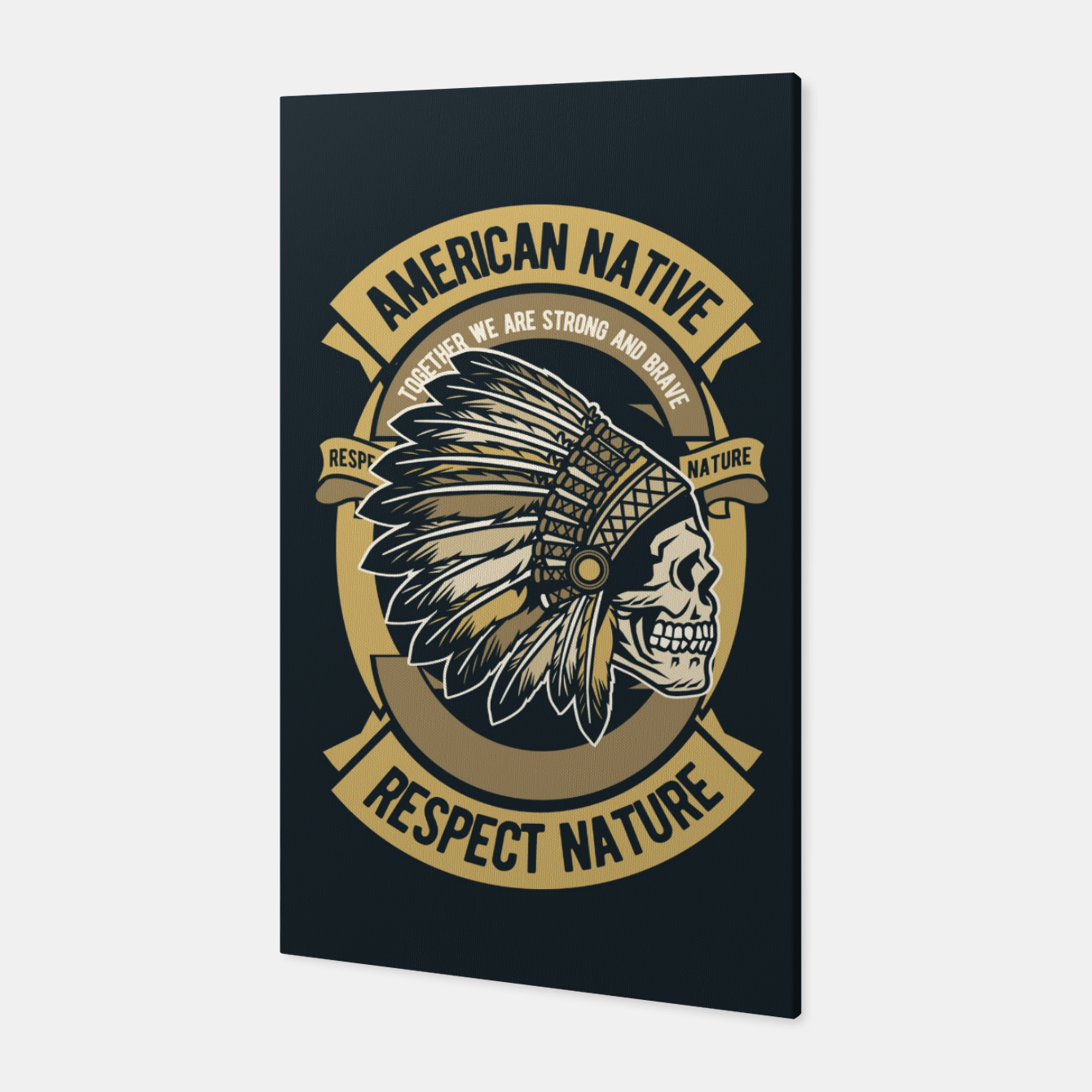 Image of AMERICAN NATIVE - Together we are Strong & Brave Canvas - Live Heroes