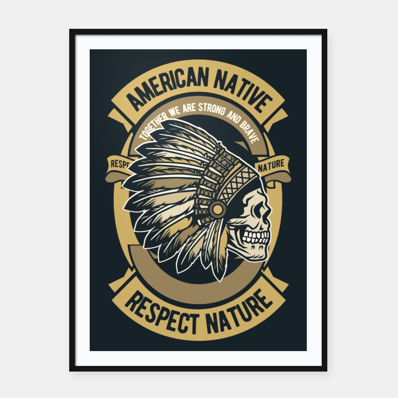 Image of AMERICAN NATIVE - Together we are Strong & Brave Framed poster - Live Heroes