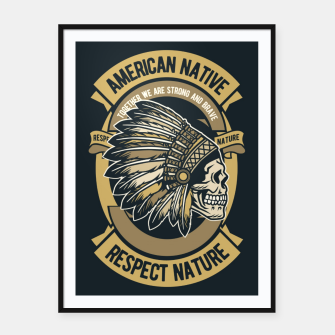 AMERICAN NATIVE - Together we are Strong & Brave Framed poster thumbnail image