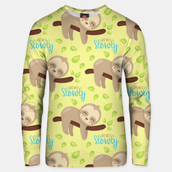 Thumbnail image of Cute Sloth Do It Slowly Unisex sweater, Live Heroes