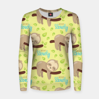 Thumbnail image of Cute Sloth Do It Slowly Women sweater, Live Heroes