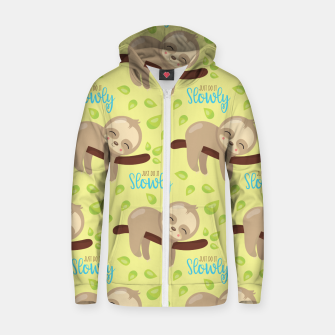 Thumbnail image of Cute Sloth Do It Slowly Zip up hoodie, Live Heroes