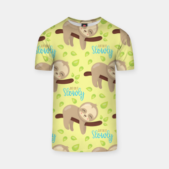 Cute Sloth Do It Slowly T-shirt thumbnail image