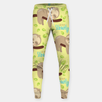 Cute Sloth Do It Slowly Sweatpants thumbnail image
