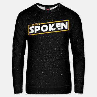 Thumbnail image of I have spoken - The Mandalorian Unisex sweater, Live Heroes