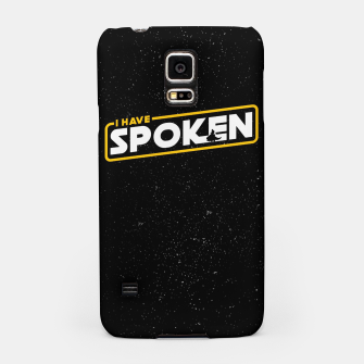 Thumbnail image of I have spoken - The Mandalorian Samsung Case, Live Heroes