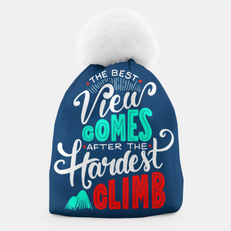 Thumbnail image of The Best View Comes After the Hardest Climb.  Beanie, Live Heroes