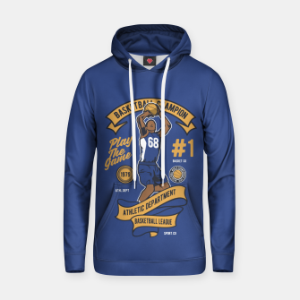 Thumbnail image of BASKETBALL CHAMPION - Athletic Department. Hoodie, Live Heroes