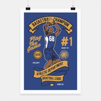Thumbnail image of BASKETBALL CHAMPION - Athletic Department. Poster, Live Heroes