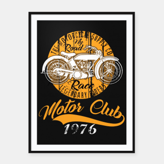Thumbnail image of THE MOTORCYCLE SUPPLY co - MOTOR CLUB by ANIMOX Framed poster, Live Heroes