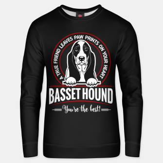 BASSET HOUND - You are The Best ! Unisex sweater thumbnail image