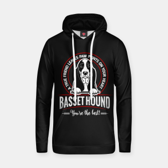 BASSET HOUND - You are The Best ! Hoodie thumbnail image