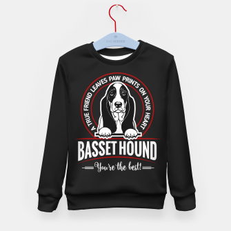 BASSET HOUND - You are The Best ! Kid's sweater thumbnail image