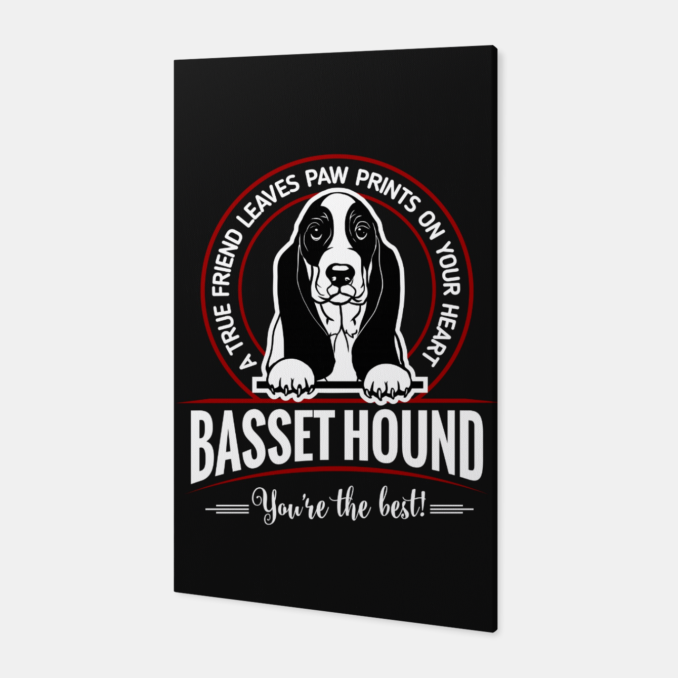 Image of BASSET HOUND - You are The Best ! Canvas - Live Heroes