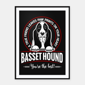 Thumbnail image of BASSET HOUND - You are The Best ! Framed poster, Live Heroes