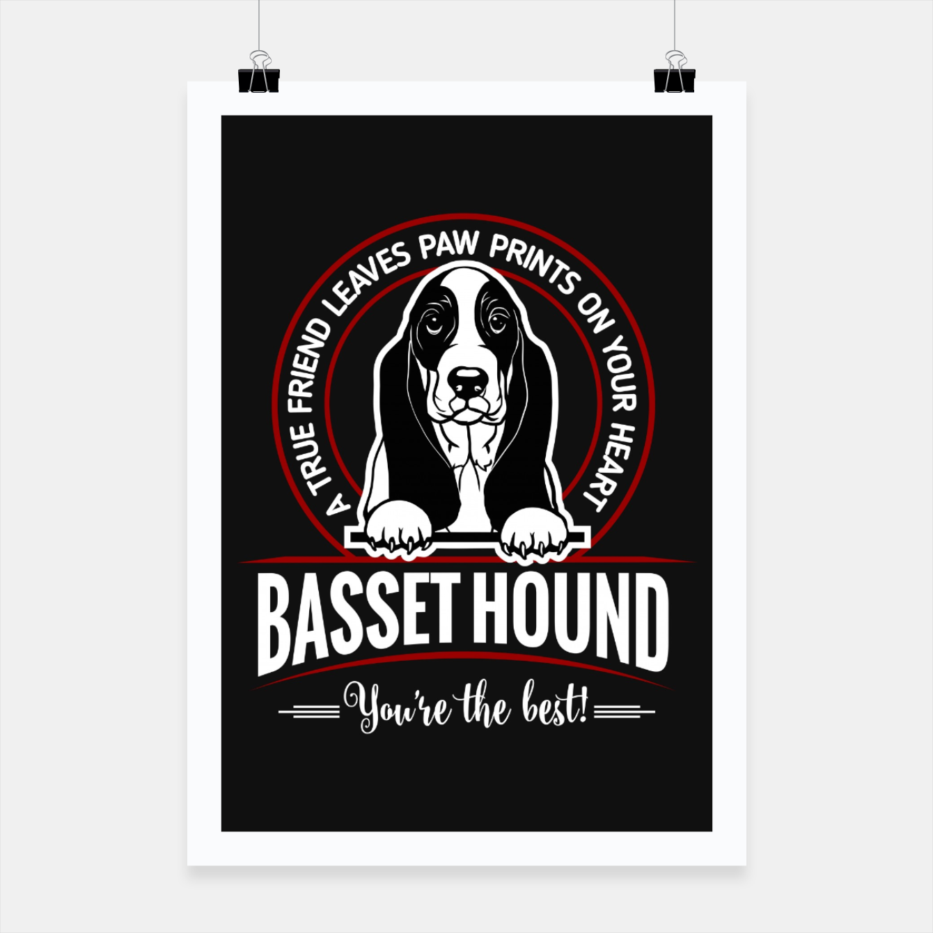 Image of BASSET HOUND - You are The Best ! Poster - Live Heroes