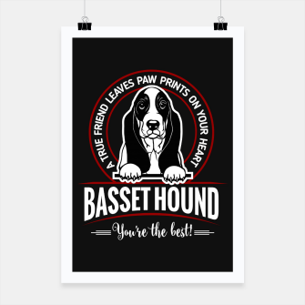 Thumbnail image of BASSET HOUND - You are The Best ! Poster, Live Heroes