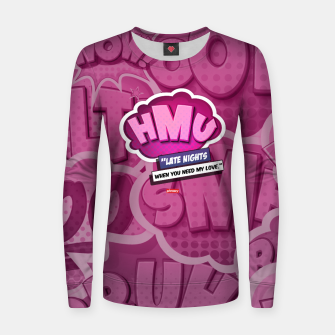 Thumbnail image of (HMU) Hit me up Women sweater, Live Heroes
