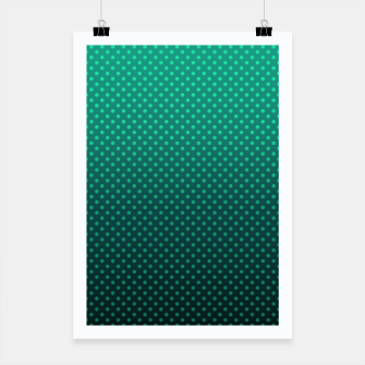 Thumbnail image of Ombre, gradient, Dot, turkusowy Dot, Moda, turkusowy Ombre Poster, Live Heroes