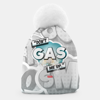 Thumbnail image of Don't gas me up Beanie, Live Heroes