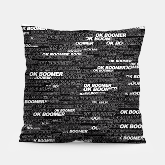 Thumbnail image of OK BOOMER Pillow, Live Heroes