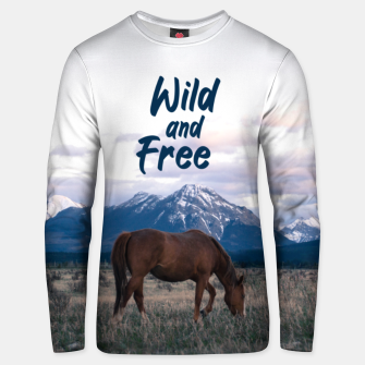 Thumbnail image of Wild and Free Unisex sweater, Live Heroes