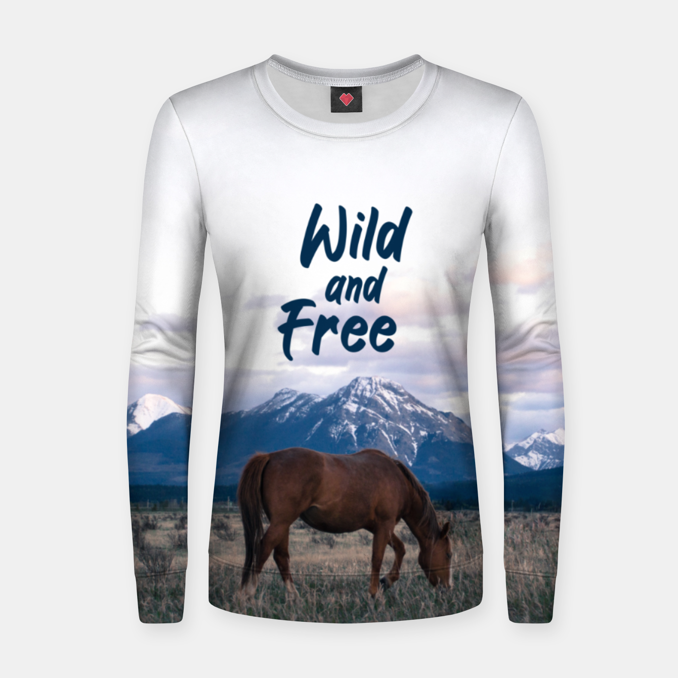 Image of Wild and Free Women sweater - Live Heroes
