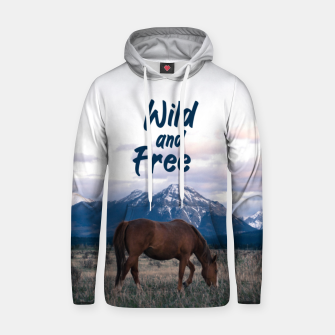 Thumbnail image of Wild and Free Hoodie, Live Heroes
