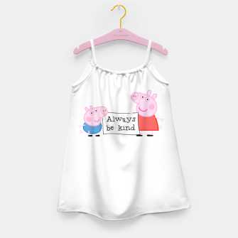 Thumbnail image of Always be kind Girl's dress, Live Heroes