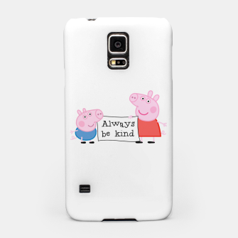 Thumbnail image of Always be kind Samsung Case, Live Heroes